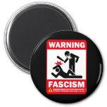Warning: Fascism Refrigerator Magnets