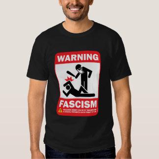 Warning: Fascism Shirt