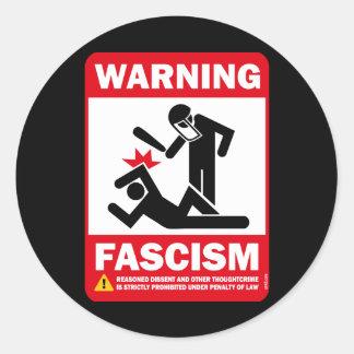 Warning Fascism Sticker