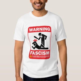warning fascism t shirt