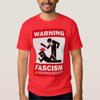Warning: Fascism T Shirt