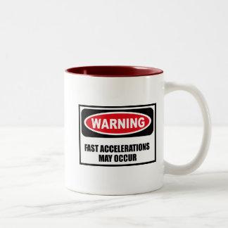 Warning FAST ACCELERATIONS MAY OCCUR Mug