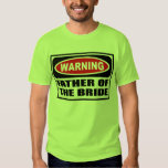 Warning FATHER OF THE BRIDE Men's T-Shirt