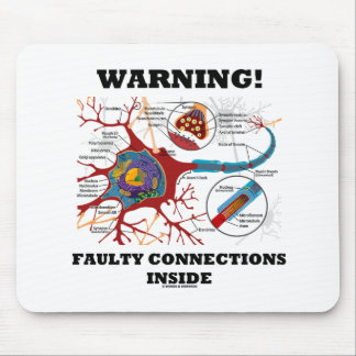 Warning! Faulty Connections Inside Neuron Synapse Mouse Pad