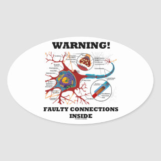 Warning! Faulty Connections Inside Neuron Synapse Oval Sticker