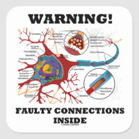 Warning! Faulty Connections Inside Neuron Synapse Square Sticker