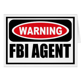 Warning FBI AGENT Greeting Card