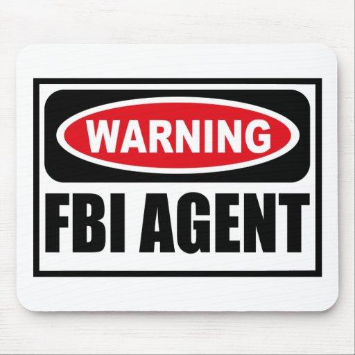 Warning FBI AGENT Mousepad