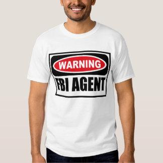 Warning FBI AGENT T-Shirt