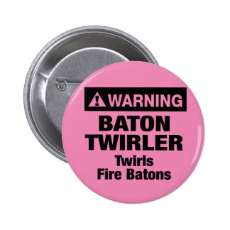 Warning Fire Batons 2 Inch Round Button