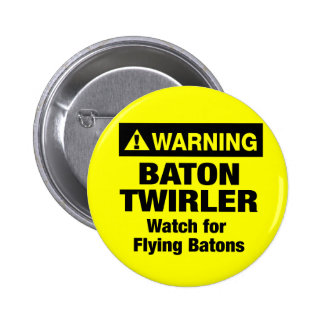 Warning Flying Batons Pinback Button