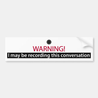 WARNING for  liars,cheaters, bullies and the word Bumper Sticker