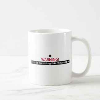 WARNING for liars cheaters bullies and the word Coffee Mugs