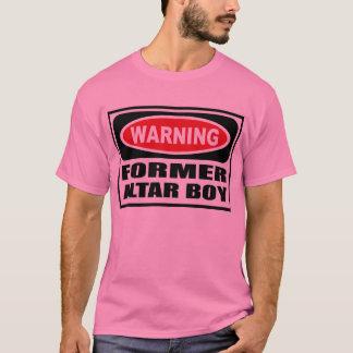 Warning FORMER ALTAR BOY Men's T-Shirt
