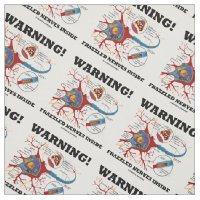 Warning! Frazzled Nerves Inside Neuron Synapse Fabric
