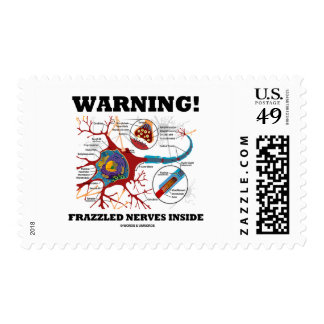 Warning! Frazzled Nerves Inside Neuron Synapse Stamp