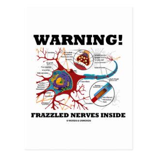 Warning! Frazzled Nerves Inside (Neuron / Synapse) Post Cards