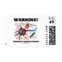 Warning! Frazzled Nerves Inside Neuron Synapse Stamp