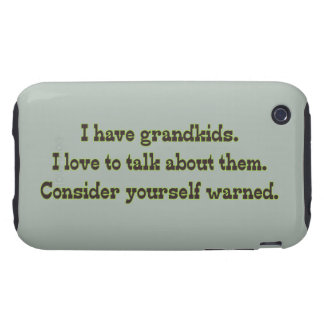 Warning from Grandparents iPhone 3 Tough Case