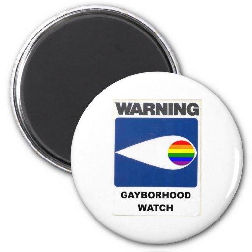Warning:  Gayborhood Watch Magnet