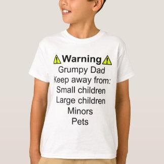 Warning: Grumpy Dad T-Shirt