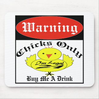 Warning Guys Or Chicks Mouse Pad
