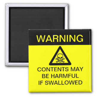 WARNING - Harmful if Swallowed (Customizable!) Fridge Magnets