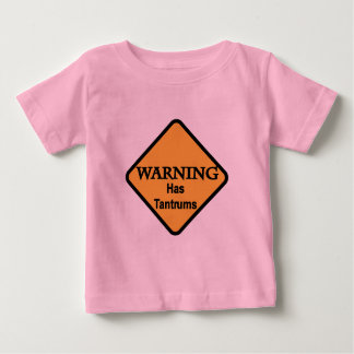Warning Has Tantrums Tshirts and Gifts