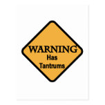 Warning Has Tantrums Tshirts and Gifts Post Cards
