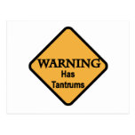 Warning Has Tantrums Tshirts and Gifts Postcard