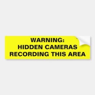 WARNING: HIDDEN CAMERAS RECORDING THIS AREA CAR BUMPER STICKER