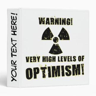 Warning! High Levels of Optimism! Binder