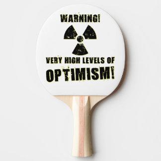 Warning! High Levels of Optimism! Ping Pong Paddle