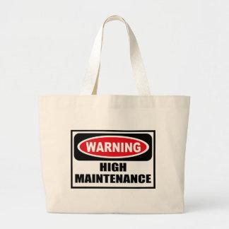 Warning HIGH MAINTENANCE Bag