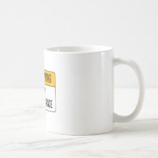 Warning - High Maintenance Coffee Mug