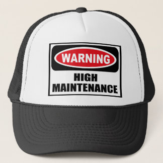 Warning HIGH MAINTENANCE Hat