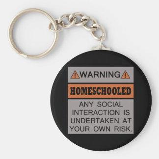 Warning! Homeschooled! Basic Round Button Keychain
