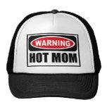 Warning HOT MOM Hat