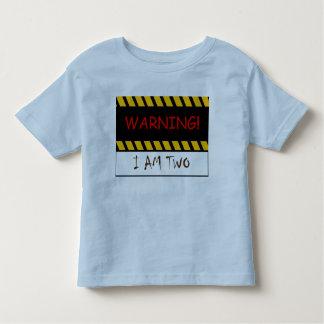 Warning I Am Two Toddler T-shirt