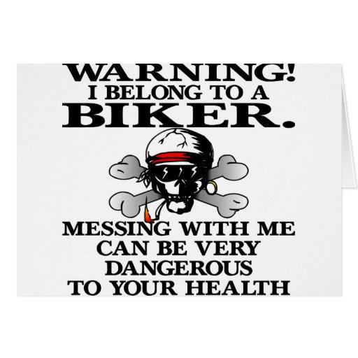 Warning I Belong To A Biker Card