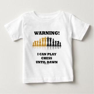 Warning! I Can Play Chess Until Dawn (Chess Set) Tshirts