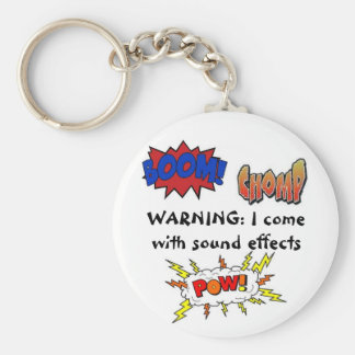 Warning: I come with sound effects Keychain
