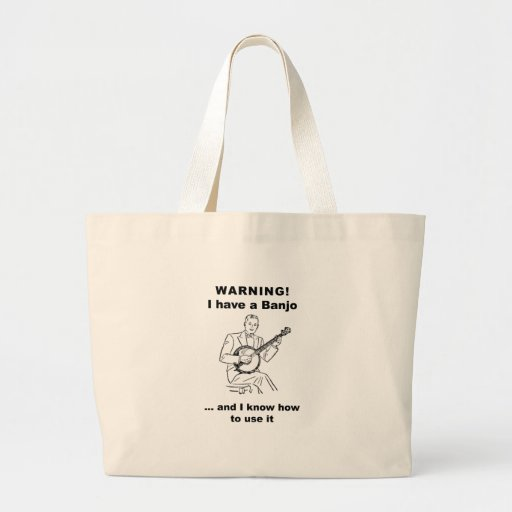 Warning! I have a Banjo and I know how to use it Jumbo Tote Bag