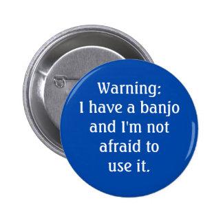 Warning: I have a banjo.... Pin