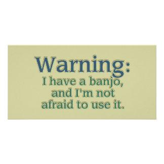 Warning: I have a banjo.... Card