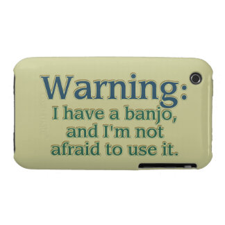 Warning: I have a banjo.... iPhone 3 Case