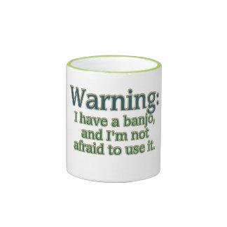 Warning: I have a banjo.... Ringer Coffee Mug