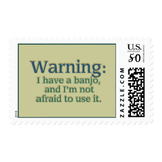 Warning: I have a banjo.... Postage
