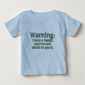 Warning: I have a banjo.... Tshirt