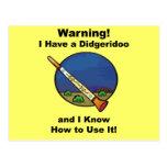 Warning! I Have A Didgeridoo Post Card